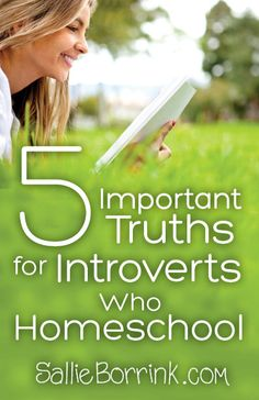 5 Important Truths for Introverts Who Homeschool