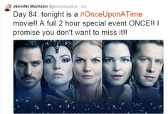 Jennifer Morrison @Jennifer Morrison - Day 84: tonight is a #OnceUponATime movie!! A full 2 hour special event ONCE!! I promise you don't want to miss it!!