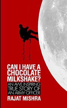 Can I Have a Chocolate Milkshake? eBook: Rajat Mishra: Amazon.in: Kindle Store