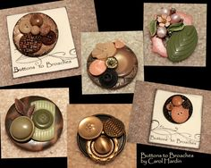 Button Broaches I have made