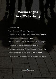 Find out who you'd be in a mafia gang. Zodiac Signs Chart, Scorpio Zodiac Facts, Zodiac Sign Traits, Zodiac Funny, Zodiac Signs Capricorn, Zodiac Memes, Zodiac Star Signs, My Zodiac Sign, Astrology Zodiac