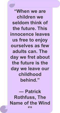 Patrick Rothfuss: #Quote #Author #Childhood