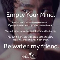 Bruce Lee Be Like Water Quote Ideas Bruce Lee Be Like Water Quote. Here is Bruce Lee Be Like Water Quote Ideas for you. Bruce Lee Be Like Water Quote top be water my friend tripadvisor. Bruce Lee Quotes Water, Water Quotes, Wisdom Quotes, Life Quotes, Success Quotes, Martial Arts Quotes, Jeet Kune Do, Bruce Lee Photos, Bob Marley Quotes