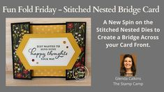 Fun Fold Friday - Stitched Nested Bridge Fun Fold Cards, Folded Cards, Your Cards, Stampin Up, Bridge, Card Making, About Me Blog, Paper Crafts, Fancy