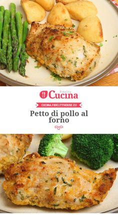 Petto di #pollo al forno Baked Chicken Breast, Fett, Italian Recipes, Chicken Recipes, Food Porn, Food And Drink, Dessert Recipes, Pasta, Favorite Recipes