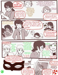 Masquerade trouble Page 18Prev: HEREFirst: HEREOPEN IN A NEW TAB FOR BETTER RESOLUTION :)Yes the comic is still on progress ;) sorry for the delay ;A; life is hard… and complicated *sigh* OH WELL it's ok.It seems the fandom is on hiatus again but let's enjoy fanarts and all the stuff fans do, but don't stole art that's the only rule ;)