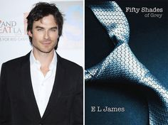 5 Reasons Ian Somerhalder is perfect for 50 shades of grey