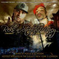 Stretch Money & Reks LondonBoy - My Life (Cash Family Records) by Stretch Money on SoundCloud