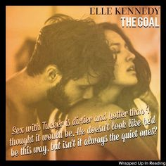 Off Campus Series - The Goal, Book #4 by Elle Kennedy