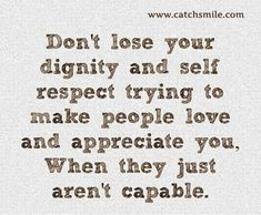 64 top self respect quotes sayings Wife Quotes, Words Quotes, Wise Words, Sayings, Respect Quotes Images, Self Respect Quotes, Just Believe, Just Be You, Dont Lose Yourself