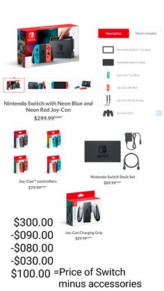 If you buy everything in the Switch box other than the Switch itself it'll only cost $100 less than just buying the whole thing.