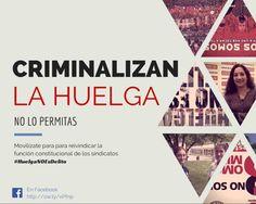 Criminalizan derecho de huelga