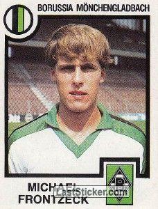 Michael Frontzeck 1983 84 Borussia Monchengladbach Vfl Borussia Borussia Monchengladbach Vfl Borussia Monchengladbach