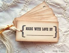 Vintage Inspired Made with Love By Labels or Tags - Black, Cream, Hand aged