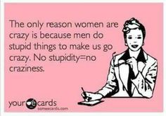 The only reason women are .......