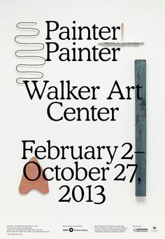 Beautiful/simple 2013 poster for an exhibit at the Walker Art Center.