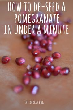 How to de-seed a pomegranate in under a minute! Why have I never known this before??