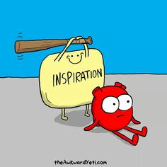 When Inspiration strikes......