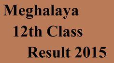 Meghalaya 12th Class Result 2015