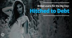 Bridal Loans for the Big Day: Hitched to Debt Credit Card Cash Advance, New Credit Cards, Wedding Loans, Wedding Expenses, Secured Loan, Budgeting Finances, The Borrowers, Debt, Big Day