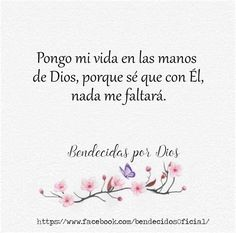 Pin De Amada En Cristo | Frases Espirituales, Frases Gods Promises, My Lord, Spanish Quotes, Quotes About God, Dear God, God Is Good, Christian Quotes, Girls Rules, Wallpaper Quotes