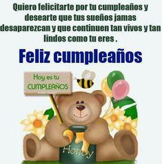 Quiero felicitarte por tu cumpleaños y desearte que tus sueños