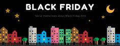 [Infographic] The Highlights Of Black Friday 2015