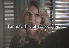 Emma's facial expressions. - Just OUAT things