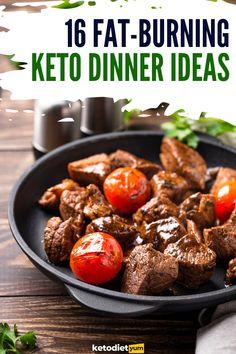 16 Fat-Burning Keto Dinner Ideas