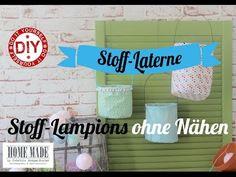 How To I Stoff-Lampion ohne zu Nähen für Balkon oder Garten I Deko Inspirationen Selbstgemacht - YouTube