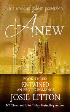 ANEW: Book Three: Entwined-Kindle edition by Josie Litton. Romance Kindle eBooks @ Amazon.com.