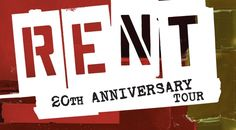 RENT - The Classic Broadway Musical in Dallas | ATTPAC