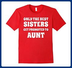 Mens BEST SISTERS GET PROMOTED TO AUNT Fun Joke Quote T-Shirt Medium Red - Relatives and family shirts (*Amazon Partner-Link)