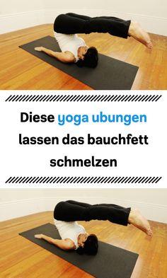 Diese yoga ubungen lassen das bauchfett schmelzen Upper Leg Muscles, Rib Cage, Abs