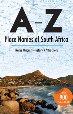 A-Z Place Names of South Africa contains alphabetically listed names of SA cities and towns, as well as most villages and certain settlements and townships. Sheep Paintings, Alternative Names, Name Origins, Town Names, Free State, Place Names, Wine Label, Writing A Book, South Africa