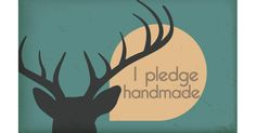 [Pin It] 	 1  I pledge  Here at Handmadeology we coach all types of creative business owners, but our foundation was built on the true ...