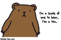Comic by Natalie Dee: on a scale of one to bear im a four