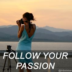 A story about following your passion and living the life you deserve! @tribeintow #followyourpassion #4HWW #travel