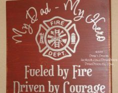 Firefighter Sign, Firefighter Decor, Firefighter Kids, Firefighter Hero, First… Firefighter Room, Firefighter Quotes, Volunteer Firefighter, Firefighters Wife, Firefighter Paramedic, Firemen, Custom Wood Signs, Wooden Signs, My Dad My Hero