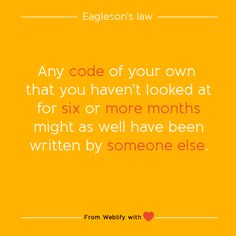Inspiring coding quotes: Eagleson's law