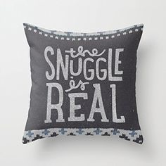 Decorative Pillow Case The Snuggle Is Real Cushion Cover ... http://www.amazon.com/dp/B01DVK1SG0/ref=cm_sw_r_pi_dp_.PQkxb12Y5JTD