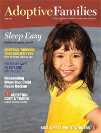 Adoptive Families, the award-winning national adoption magazine, is the leading adoption information source for families before, during, and after adoption.