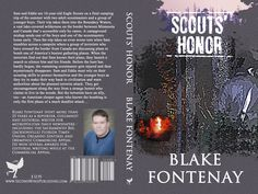 Scouts' Honor by Blake Fontennay released September 2014  Order your own cover:  http://suzettevaughn.wix.com/suzettevaughn#!author-advice--assistance/c22hz