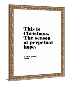 """Home Alone movie quote - """"This is Christmas the season of perpetual hope."""" Home Alone Hope Christmas canvas art by Lindsay Letters."""
