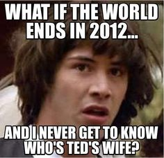 The world isn't gonna end, but I thought this was funny