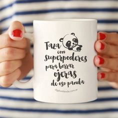 "Taza con ""Superpoderes para borrar ojeras de oso panda"" Mug Designs, New Job, Small Gifts, Ideas Para, Catering, Diy And Crafts, Mugs, Coffee, Cool Stuff"