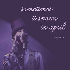 Expect the unexpected #prince
