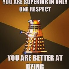 my favorite dalek quote ever
