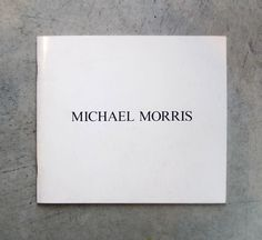 New Artists' Book: Michael Morris : Photographies, 1980.