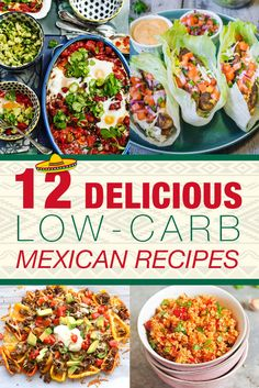 12 Delicious Low-Carb Mexican Recipes | Chirpy